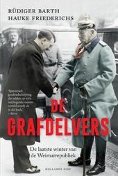 De grafdelvers : de laatste winter van de Weimarrepubliek