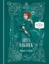 Brits bakboek : zoet en hartig Brits gebak met hun geschiedenis