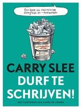Durf te schrijven! : een boek vol inspirerende schrijftips en -opdrachten