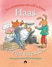 Haas en zijn vrienden : zes avonturen om zelf te lezen