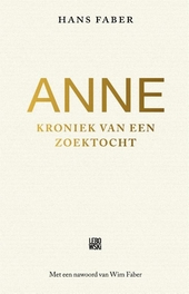 Anne : kroniek van een zoektocht