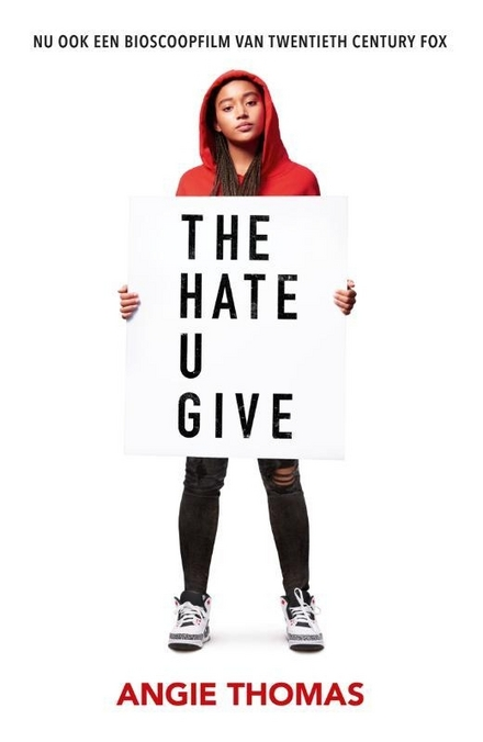 The hate u give - The Hate U Give