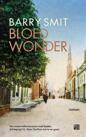 Bloedwonder : roman