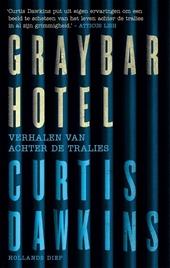 Graybar Hotel : verhalen van achter de tralies