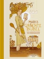 Mari's groentebijbel : van aardappelpuree tot zuringsoufflé