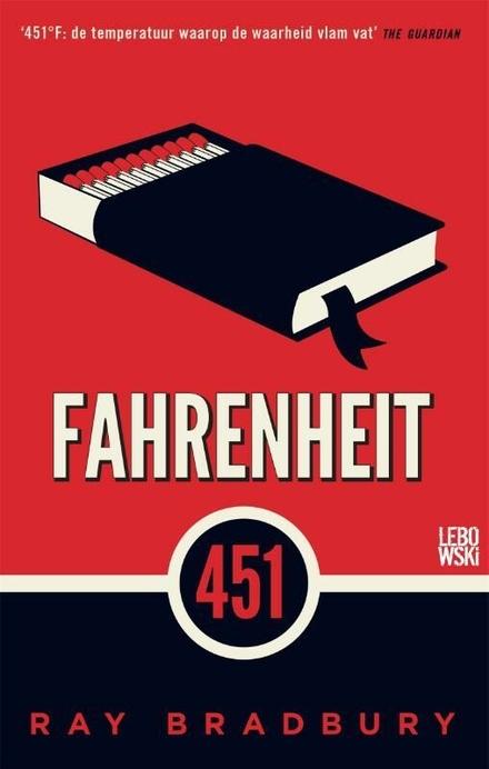 Fahrenheit 451 - Een toekomst waarin boeken niet meer worden gelezen