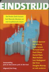 Eindstrijd : de finale clash tussen het liberale Westen en een traditionele islam