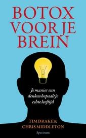 Botox voor je brein : je manier van denken bepaalt je echte leeftijd