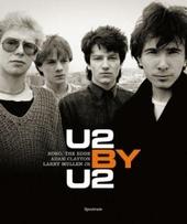 U2 by U2 : Bono, The Edge, Adam Clayton, Larry Mullen Jr