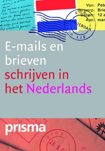 Brieven en e-mails schrijven in het Nederlands