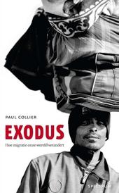 Exodus : hoe migratie onze wereld verandert