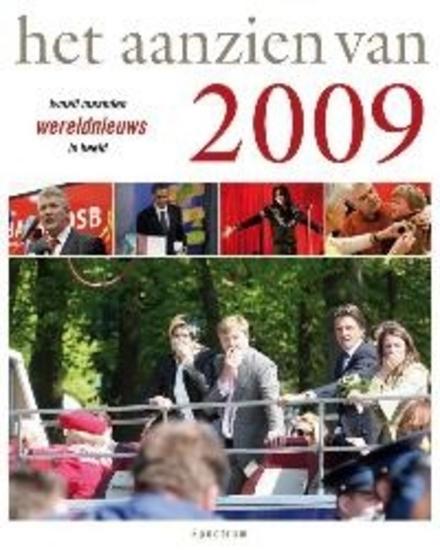 Het aanzien van 2009 : twaalf maanden wereldnieuws in beeld