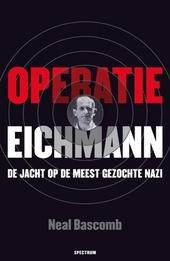 Operatie Eichmann : de jacht op de meest gezochte nazi