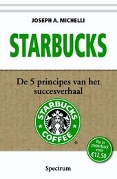 Starbucks : de 5 principes van het succesverhaal