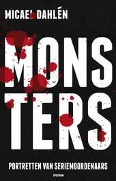 Monsters : portretten van seriemoordenaars