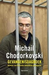 De tijd wast alles schoon : het huidige Rusland volgens Poetins persoonlijke gevangene