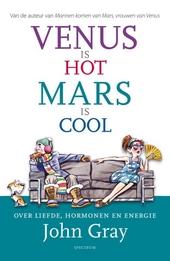 Venus is hot, Mars is cool : hormoonbalans, de sleutel tot leven, liefde en energie