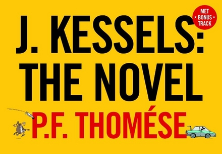 J. Kessels : the novel