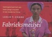 Fabrieksmeisjes : indringend portret van twee jonge vrouwen in het moderne China