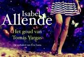 Het goud van Tomás Vargas : de verhalen van Eva Luna