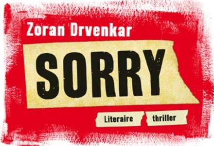 Sorry : literaire thriller