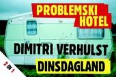 Problemski Hotel ; Dinsdagland
