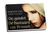 De amulet ; De bastaard van Brussel