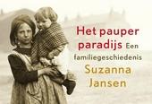 Het pauperparadijs : een familiegeschiedenis