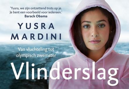 Vlinderslag : van vluchteling tot olympisch zwemmer