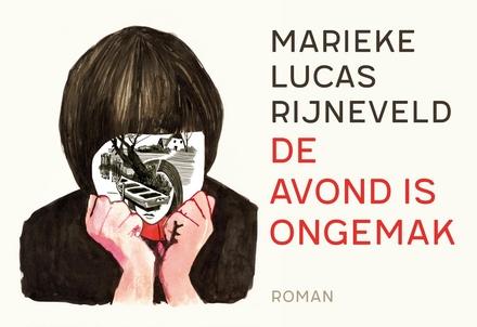 De avond is ongemak : roman