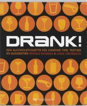Drank! : een alcoholetiquette vol handige tips, testjes, en suggesties