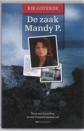 De zaak Mandy P. : door een loverboy in een Dominicaanse cel