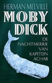 Moby Dick, of De walvis