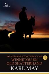 De verdere avonturen van Winnetou en Old Shatterhand. Deel 1