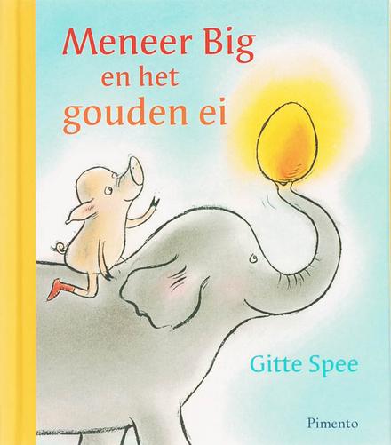 Meneer Big en het gouden ei