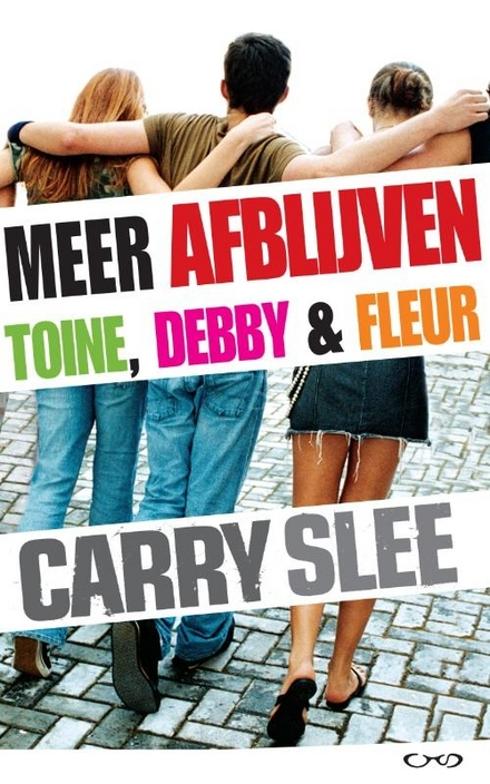 Meer afblijven : Toine, Debby & Fleur