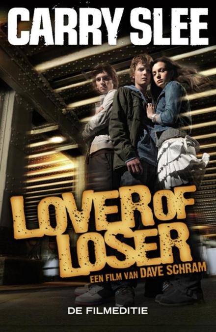Lover of loser : de filmeditie