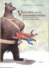Verhalen voor de vossenbroertjes : het langverwachte vervolg op Van den vos Reynaerde