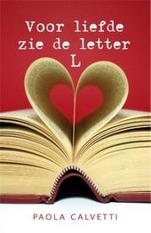 Voor liefde zie de letter L