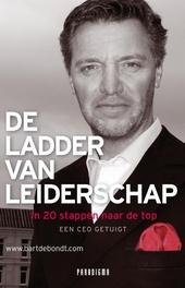 De ladder van leiderschap : in twintig stappen naar de top