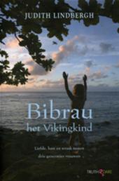 Bibrau het Vikingkind : liefde, haat en wraak tussen drie generaties vrouwen