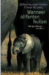 Wanneer olifanten huilen