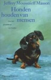 Honden houden van mensen : over het gevoelsleven van honden