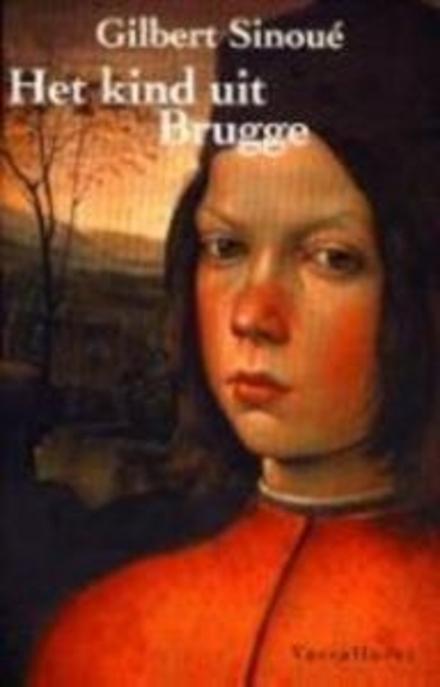 Het kind uit Brugge - L'enfant de Bruges - Het kind van Brugge