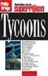 Tycoons : portretten van de superrijken