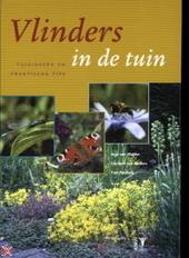Vlinders in de tuin : tuinideeën en praktische tips