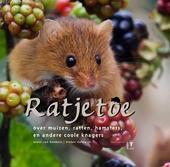 Ratjetoe : over muizen, ratten, hamsters en andere coole knagers