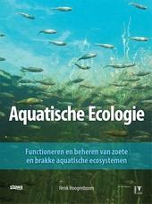 Aquatische ecologie : functioneren en beheren van zoete en brakke aquatische ecosystemen