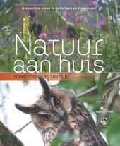 Natuur aan huis : natuurrijke erven in Nederland en Vlaanderen : meer dieren in uw tuin