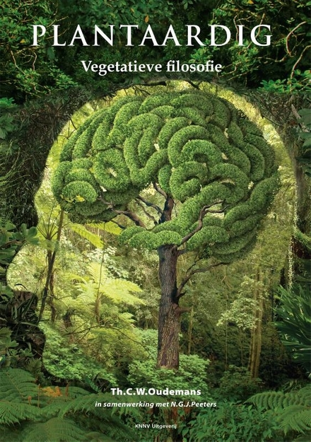 Plantaardig : vegetatieve filosofie